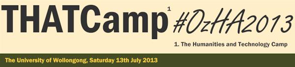 THATCamp #OzHA2013 banner